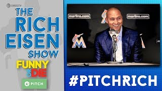 Funny or Die #PITCHRICH Winners: Other Things Derek Jeter Plans to Unload | The Rich Eisen Show