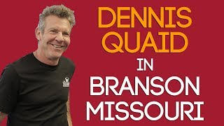 Dennis Quaid visits Branson Missouri Video