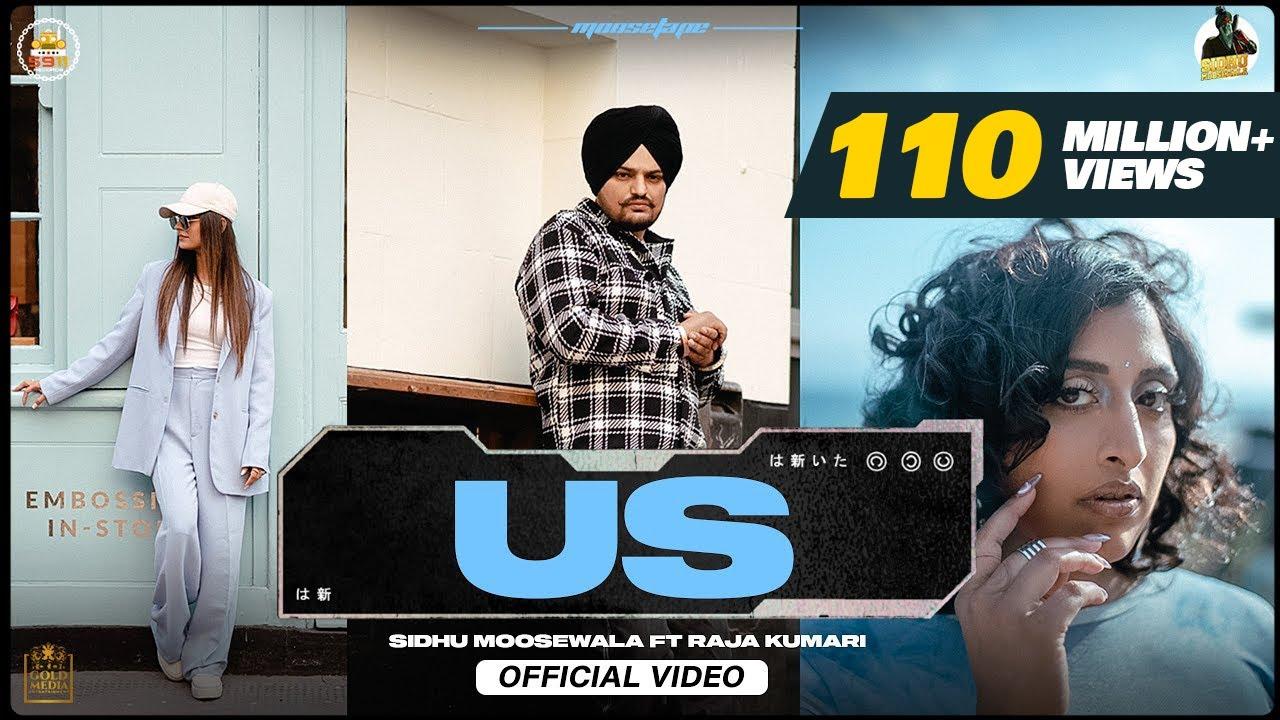 US (Official Video) Sidhu Moose Wala | Raja Kumari | The Kidd | Sukh Sanghera | Moosetape| Sidhu Moosewala ft. Raja Kumari Lyrics