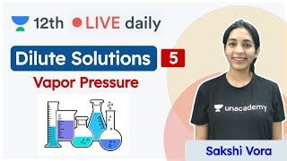CBSE Class 12: Dilute Solutions L - 5 | Chemistry | Unacademy Class 11 & 12 | Sakshi - Download this Video in MP3, M4A, WEBM, MP4, 3GP