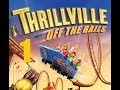 Thrillville Off The Rails Pt 1 No Commentary