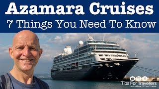 Azamara Club Cruises Tips. 7 Things You Need To Know Before Cruising
