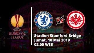 Jadwal Pertandingan dan Prediksi Semifinal Liga Eropa, Chelsea Vs Eintracht Frankfurt, Jumat (10/5)