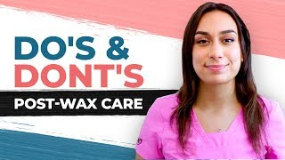What are the Do's and Dont's of Post-Wax Care? | Starpil Wax