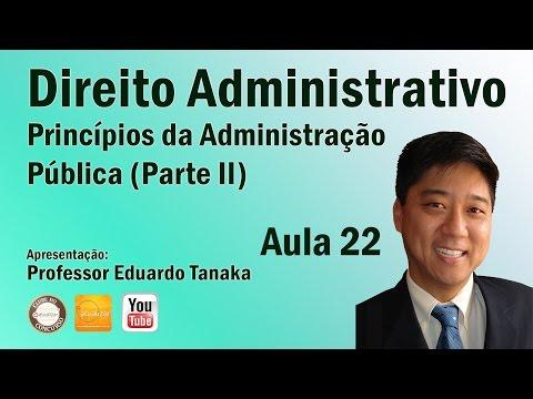 Direito Administrativo - Aula 22 (Princípios da Adm. Pública - Parte II)