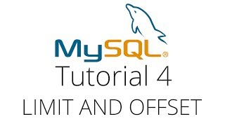 MySQL Tutorial 4   Limit, Offset And Ordering