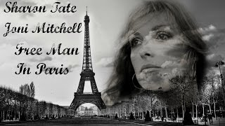 Sharon Tate - Joni Mitchell - Free Man In Paris
