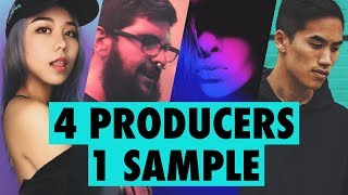4 PRODUCERS FLIP THE SAME SAMPLE — Episode 2