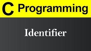 Identifier in C Programming (Hindi)