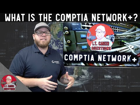 What is the CompTIA Network+ and How Can You Prepare for IT ...