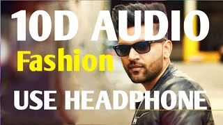 Fashion Guru Randhawa Punjabi 10D Audio Song | Tu Niri Fashion Kudiye