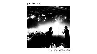Grandson: Apologize [LIVE IN TORONTO]