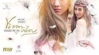 HARI W0N 하리원 | VÌ EM VẪN 나는 여전히 | OFFICIAL MV 뮤비 (신곡)