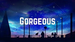 Taylor Swift   Gorgeous (Lyrics)