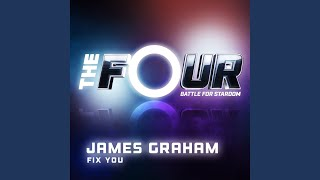 Fix You (The Four Performance)