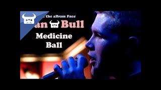 Dan Bull - Medicine Ball [lyric Video]