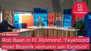 Rob Baan in FC Rijnmond: 'Feyenoord moet Bozeník verhuren aan Excelsior'