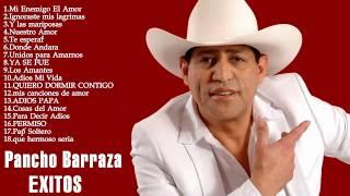Pancho Barraza sus mejores Éxitos 2016 pancho barraza mix perronas 2016