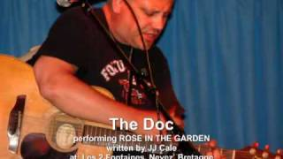 ROSE IN THE GARDEN (JJ Cale) by Rob Dokter LIVE.mp4