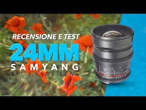 Obiettivo grandangolare perfetto per i video! - 24mm t/1.5 Samyang [Recensione e Test]