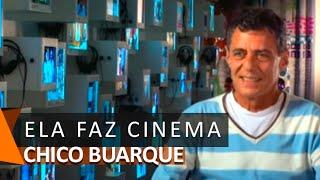 Chico Buarque canta: Ela Faz Cinema (DVD Cinema)
