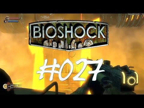 Bioshock [HD] #027 - Gegen den Strom ★ Let's Play Bioshock