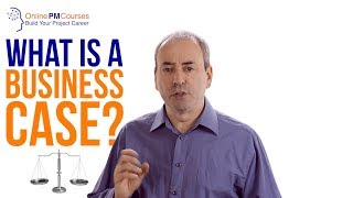 What is a Business Case? Project Management in Under 5