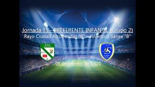 R.F.F.M. - Jornada 15 - Preferente Infantil (Grupo 2): Rayo Ciudad Alcobendas C.F. 1-3 Juventud Sanse.