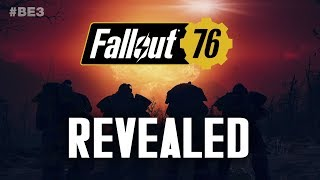 Fallout 76 Revealed - Monsters, Map, Power Armor, Plot, Multiplayer - Bethesda's E3 Announcement