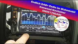 Autoradio im Wohnmobil: Kenwood Navitainer DNX5170DABS DAB+
