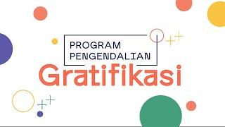 Program Pengendalian Gratifikasi