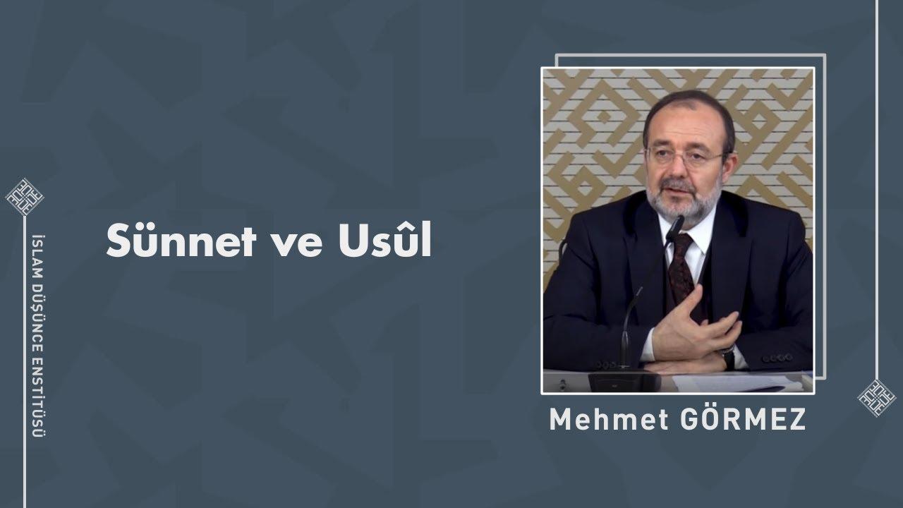 Prof. Dr. Mehmet Görmez I Sünnet ve Usûl