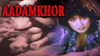 Aadamkhor Full Hindi Movie 1985  Joginder Rajshekhar Nazneen HD