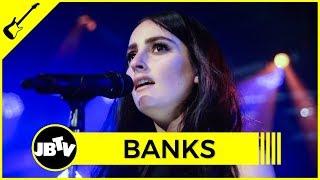 BANKS   Change | Live @ JBTV
