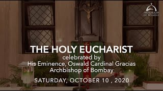 The Holy Eucharist - Saturday, October 10 | Archdiocese of Bombay