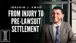 From Injury To Pre-Lawsuit Settlement