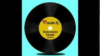 Deep House Groove Sounds episode 2 March 2013