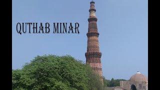 Quthab Minar | New Delhi | Tomb Of Ilthumish | Alai Minar | Iron Pillar