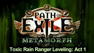PoE 3.9 Качаемся Правильно Акт: 1 Toxic Rain Ranger