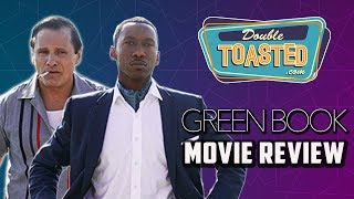 GREEN BOOK MOVIE REVIEW - Double Toasted Reviews