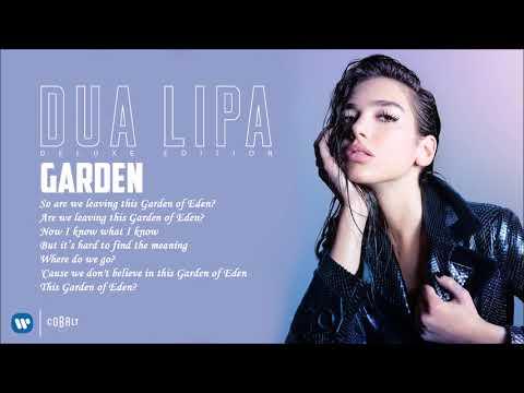 Dua Lipa - Garden - Official Audio Release
