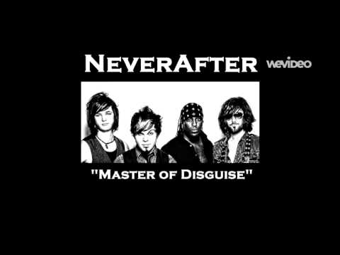 NeverAfter: Master of Disguise