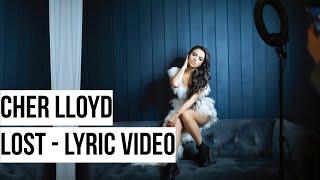 Cher Lloyd - Lost (Lyric Video)