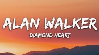 Alan Walker   Diamond Heart (Lyrics) Feat. Sophia Somajo