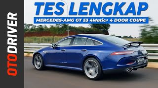Mercedes-AMG GT 53 4Matic+ 4 Door Coupe 2020 | Review Indonesia | OtoDriver