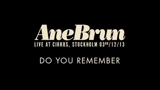 "Ane Brun ""Do You Remember - Live"""