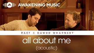 Raef & Dawud Wharnsby - All About Me (Acoustic)