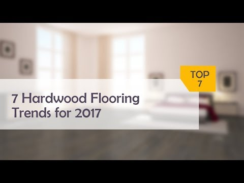 7 Hardwood Flooring Trends for 2017 by The Flooring Group