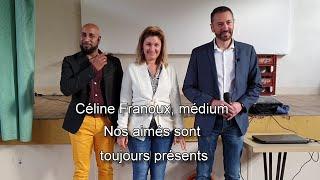 NOUVEAU FILM 2019 Céline Franoux, Médium   Nos Aimés Sont Toujours Présents   CONFÉRENCE MÉDIUMNIQUE