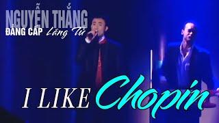 I Like Chopin - Nguyễn Thắng [Vân Sơn 19 - Sân Khấu & Nụ Cười]